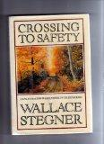 Crossing to Safety - Wallace Stegner - Hardcover