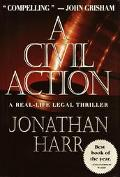 A Civil Action: A Real-Life Legal Thriller