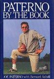 Paterno: By the Book - Joe Paterno - Hardcover - 1st ed
