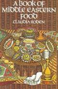 A Book of Middle Eastern Food - Claudia Roden - Paperback