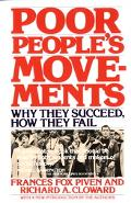 Poor People's Movements Why They Succeed, How They Fail