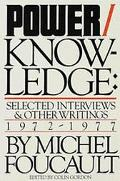 Power/Knowledge Selected Interviews and Other Writings, 1972-1977