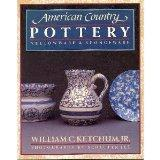 American Country Pottery: Yellowware and Spongeware - William C. Ketchum - Paperback - 1st ed