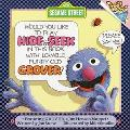 Would You like to Play Hide and Seek in This Book with Lovable, Furry Old Grover? - Jon Ston...