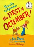 Please Try to Remember the First of Octember!