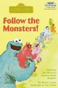 Sesame Street: Follow the Monsters! (Step into Reading Books Series: A Step 1 Book)