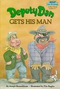 Deputy Dan Gets His Man: (Step into Reading Books Series: A Step 3 Book)