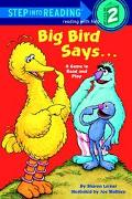 Big Bird Says... A Game to Read and Play  Featuring Jim Henson's Sesame Street Muppets