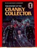 The Mystery of the Cranky Collector (Three Investigators Mystery)