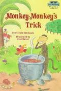 Monkey-Monkey's Trick Based on an African Folktale