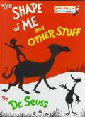 The Shape of Me and Other Stuff (Bright and Early Books Series) - Dr. Seuss - Hardcover