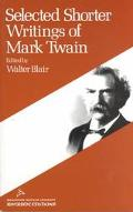 Selected Shorter Writings of Mark Twain