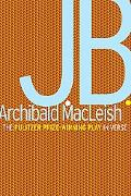 J.B. A Play in Verse