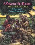 A Wave in Her Pocket: Stories from Trinidad - Lynn Joseph - Hardcover