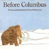 Before Columbus - Muriel Batherman - Paperback - REPRINT