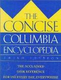 The Concise Columbia Encyclopedia - Paul Legasse - Hardcover - 3rd Edition