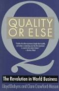 Quality or Else