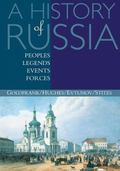 History of Russia Peoples, Legends, Events, Forces