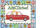 Abcdrive! A Car Trip Alphabet