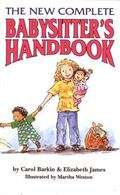 New Complete Babysitter's Handbook