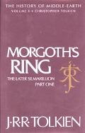 Morgoth's Ring The Later Silmarillion, Part One  The Legends of Aman