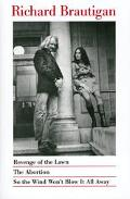 Revenge of the Lawn/the Abortion/So the Wind Won't Blow It All Away/3 Books in 1 Volume The ...