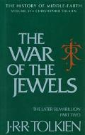 War of the Jewels The Later Silmarillion  Part Two  The Legends of Beleriand