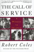 Call of Service A Witness to Idealism
