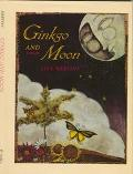Ginkgo and Moon - Lisa Mertins - Hardcover