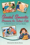 Social Smarts Manners for Today's Kids