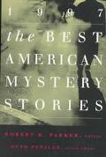 The Best American Mystery Stories 1997 - Robert B. Parker - Paperback
