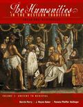 Humanities in the Western Tradition:Ideas and Aesthetics Volume I