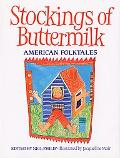 Stockings of Buttermilk American Folktales