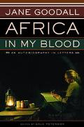 Africa in My Blood An Autobiography in Letters