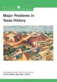 Major Problems in Texas History Documents and Essays