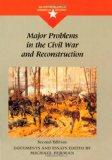 Major Problems in the Civil War and Reconstruction (Major Problems in American History Series)