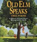 Old Elm Speaks Tree Poems