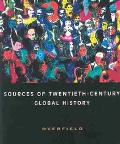Sources of Twentieth Century Global History