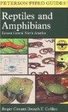 A Field Guide to Reptiles & Amphibians of Eastern & Central North America (Peterson Field Gu...
