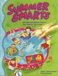 Summer Smarts Activities and Skills to Prepare Your Child for the 2nd Grade