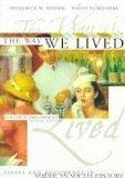 The Way We Lived (Essays and Documents in American Social History Volume II: 1865-Present) F...