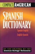 Compact American Spanish Dictionary : Spanish-English and English-Spanish - American Heritage - Hardcover