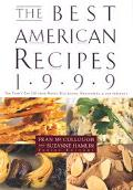 Best American Recipes 1999 The Year's Top Picks from Books, Magaziines, Newspapers and the I...