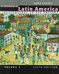 A History of Latin America, 6th edition, Volume 2: Independence to the Present