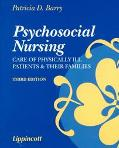 Psychosocial Nursing Care of Physically Ill Patients and Their Families