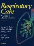 Respiratory Care A Guide to Clinical Practice