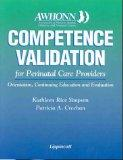 Awhonn Competence Validation for Perinatal Care Providers Orientation, Continuing Education,...