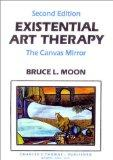 Existential Art Therapy The Canvas Mirror