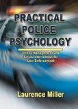 Practical Police Psychology Stress Management And Crisis Intervention for Law Enforcement