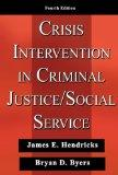 Crisis Intervention in Criminal Justice/ Social Service